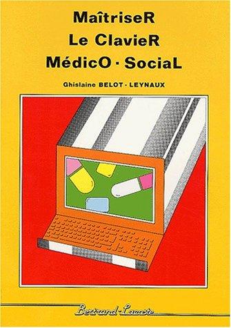 Maîtriser le clavier médico-social