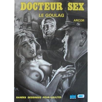 Le goulag du docteur sex