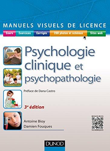 Manuel visuel de psychologie clinique et psychopathologie - 3e éd. (Manuels visuels de Licence)