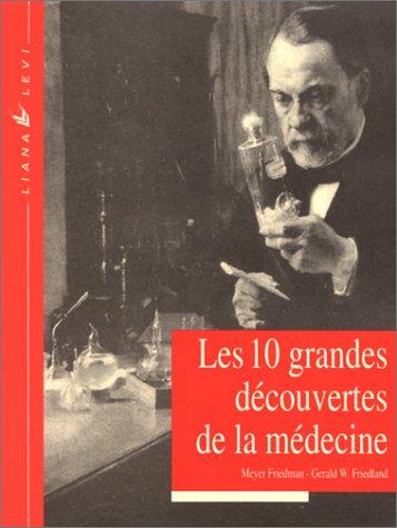 Les 10 grandes découvertes de la médecine