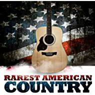 Rarest American Country