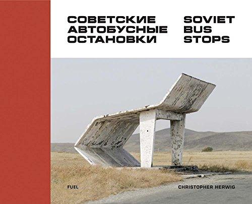 Soviet Bus Stops. par Christopher Herwig