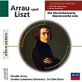 Claudio Arrau plays Liszt : Die Klavierkonzerte /  Klavierwerke solo