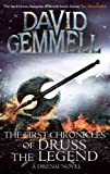 The First Chronicles Of Druss The Legend (Drenai Book 6)