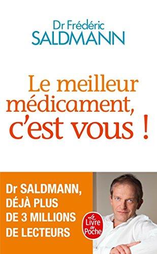 Le Meilleur médicament, c'est vous ! par Frédéric Saldmann