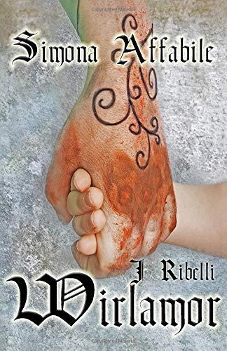 Wirlamor - I Ribelli
