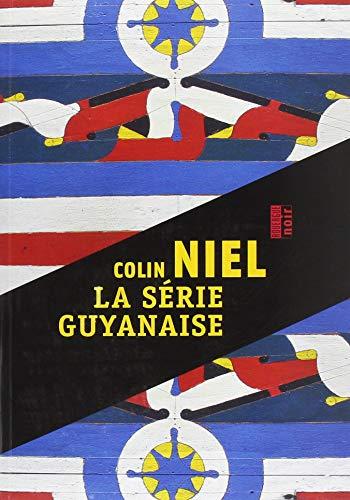 La série guyanaise : Les hamacs de carton ; Ce qui reste en forêt ; Obia