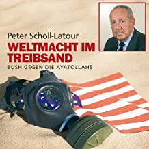 Weltmacht im Treibsand. 12 CDs + mp3-CD: Bush gegen die Ayatollahs