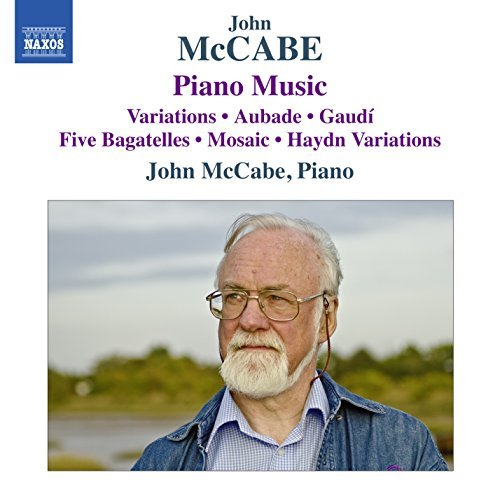 Mccabe:Piano Music [John McCabe] [NAXOS: 8571367] by John McCabe