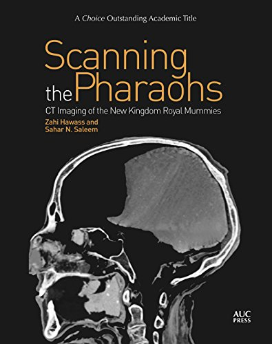 Scanning the Pharaohs: CT Imaging of the New Kingdom Royal Mummies por Zahi Hawass