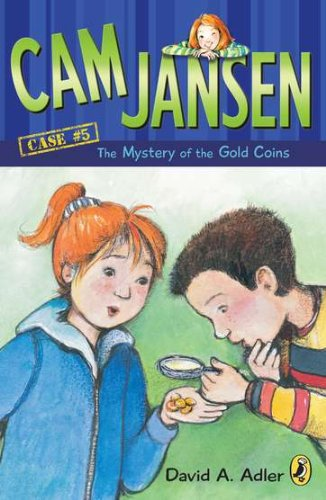 CAM Jansen: The Mystery of the Gold Coins #5 (Cam Jansen Adventure)
