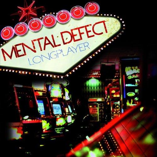 Mental Defect: Longplayer (Audio CD)