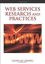 Web Services Research and Practices (Advances in Web Services Research)