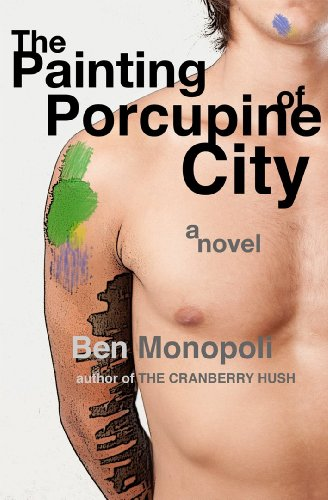 the-painting-of-porcupine-city-a-novel-english-edition