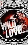 Wild & Rebel, tome 2 : Wild in love par Oly TL
