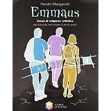 Emmaus. Con Vangeli e Atti degli apostoli. Per la Scuola media: 1