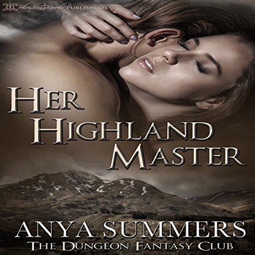 Her Highland Master: The Dungeon Fantasy Club, Book 1