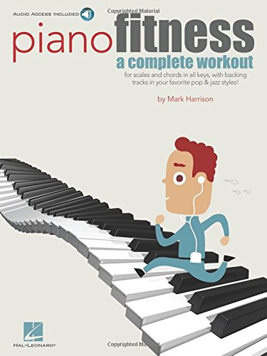 Mark Harrison: Piano Fitness - A Complete Workout (Book & CD) por Consultant in Emergency Medicine Mark (Northumbria Healthcare Nhs Trust) Harrison