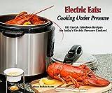 Cottura sotto pressione: Electric Eats