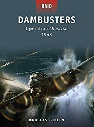 Dambusters: Operation Chastise 1943 (Raid) by Doug Dildy (2010-11-23)
