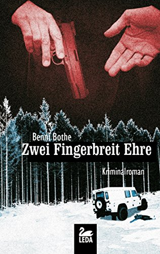 Zwei Fingerbreit Ehre: Kriminalroman