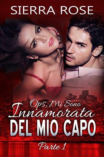 Un capo da sedurre (Italian Edition)