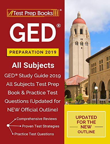 GED Preparation 2019 All Subjects: GED Study Guide 2019 All Subjects Test Prep Book & Practice Test Questions (Updated for NEW Official Outline) (English Edition)