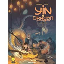 Yin et le dragon, Tome 2 : Yin et le dragon