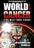 World without Cancer - Eine Welt ohne Krebs