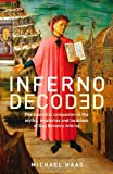 Inferno Decoded: The essential companion to the myths, mysteries and locations of Dan Brown's Inferno by Michael Haag (2013-06-20)