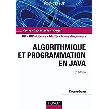 Algorithmique et programmation en Java - 3e éd. : Cours et exercices corrigés (Informatique)