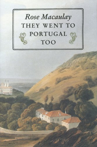 They Went to Portugal Too (Aspects of Portugal)