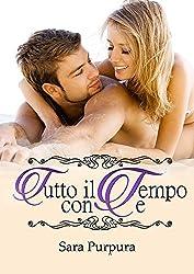 Tutto il tempo con te (A time for love Trilogy Vol. 2)