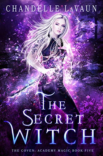 The Secret Witch (The Coven: Academy Magic Book 5) (English ...