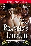 Branding Houston [Rough Riders 8] (Siren Publishing Classic ManLove)