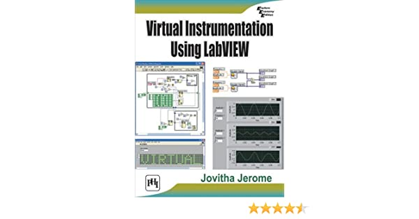 Virtual Instrumentation Using Labview Sanjay Gupta Pdf