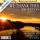 We Thank Thee (Digitally Remastered)