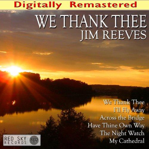 We Thank Thee (Digitally Remas...