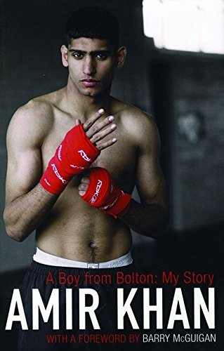 A Boy from Bolton: My Story por Amir Khan