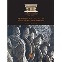 The Iiird International Symposium on Lycia 07-10 November 2005 Antalya: Symposium Proceedings 1-11