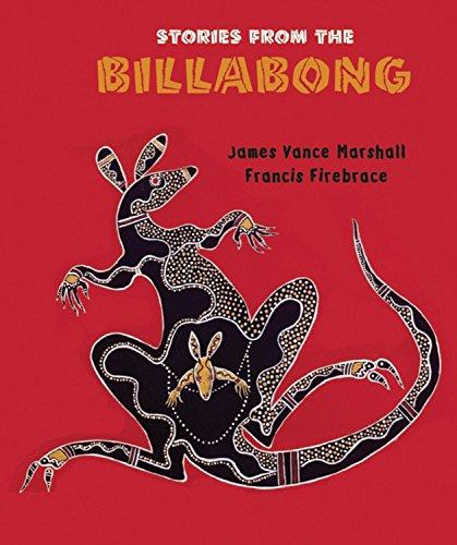 Stories from the Billabong: 0 por James Vance Marshall