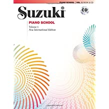 Suzuki Piano School: New International Édition Piano - Volume 1 (Book and CD) Piano+CD (Suzuki Method Core Materials)