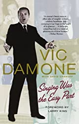 Singing Was the Easy Part by Vic Damone (2010-07-06)