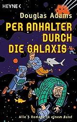 Per Anhalter durch die Galaxis, 5 Romane in 1 Bd.