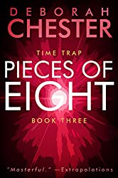 Pieces of Eight: The Time Trap Series - Book Three