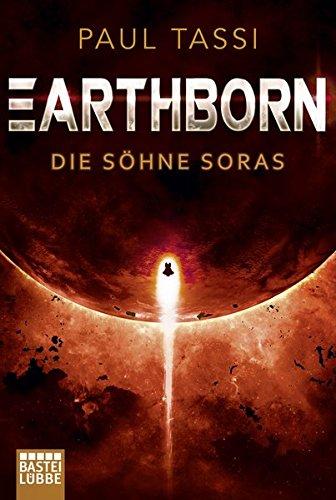 Tassi, Paul: Earthborn: Die Söhne Soras