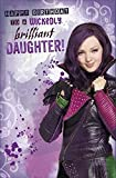 Disney Descendants To A Wicked Brilliant Daughter Birthday Card