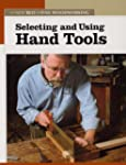 Selecting and Using Hand Tools (New B...