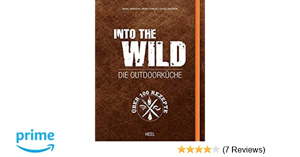 Outdoorküche Mit Kühlschrank Damen : Into the wild die outdoorküche amazon mikael einarsson