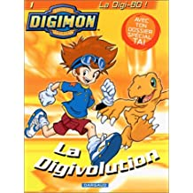 Digimon, tome 1 : La digivolution